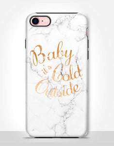 Baby It's Cold Outside Tough Case