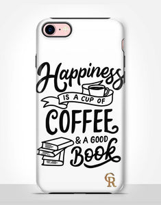 Happiness Is A Cup of Coffee Tough Case