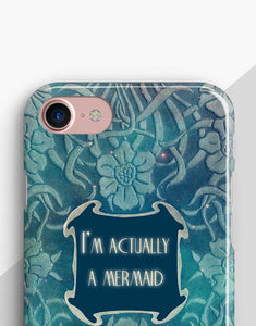 I'm Actually A Mermaid Classic Case