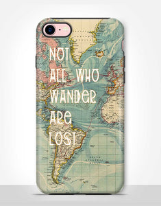 Not All Who Wander Are Lost Tough Case