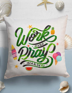 Work Hard Pray Harder Throw Pillow