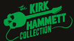 The Kirk Hammett Collection