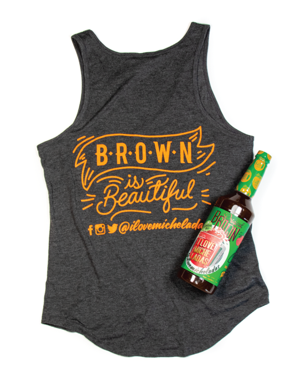 WOMEN'S BROWN IS BEAUTIFUL TANK