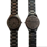 To My Daughter Never Feel That You Are Alone Love Dad Black Wooden Watch
