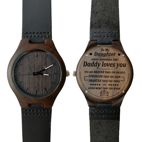 To My Daughter Daddy Loves You Leather Wooden Watch