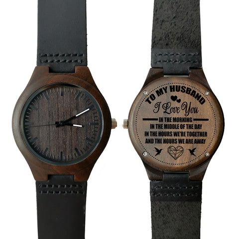 To My Husband I Love You In The Morning Leather Wooden Watch