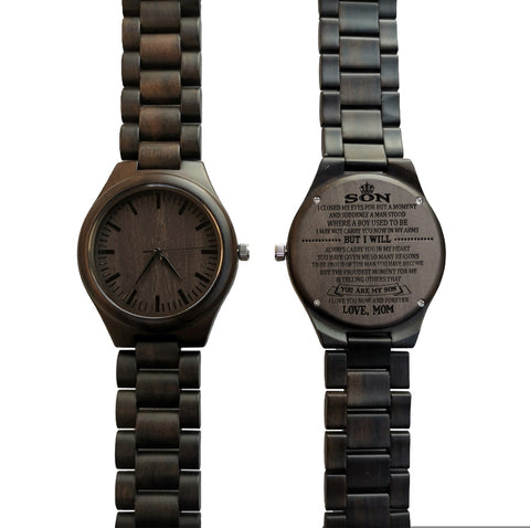 To My Son I Closed My Eyes From Mom Black Wooden Watch