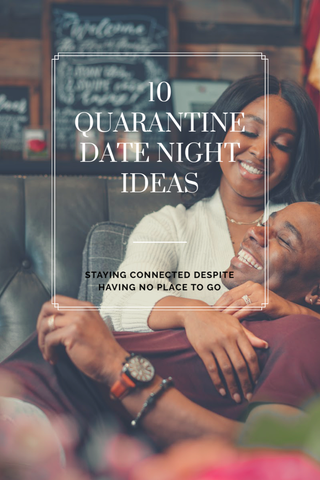10 Inexpensive Quarantine Date Night Ideas