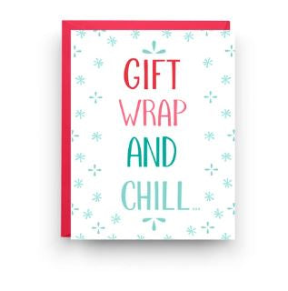 Gift Wrap and Chill card