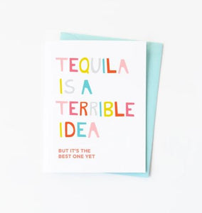 Tequila is a Terrible card