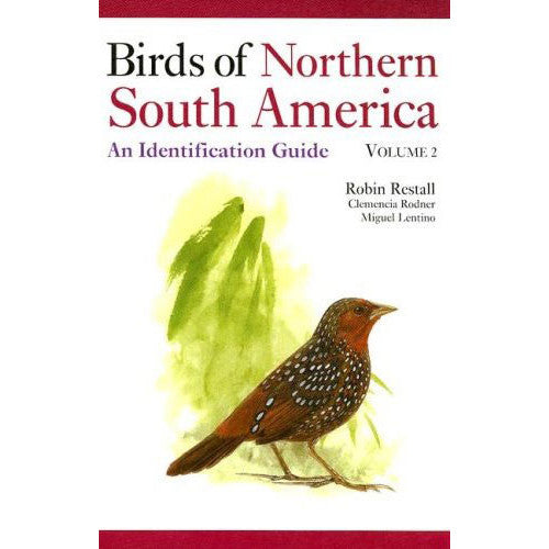 Birds of Northern South America. An Identification Guide, Volume 2: Plates and Maps