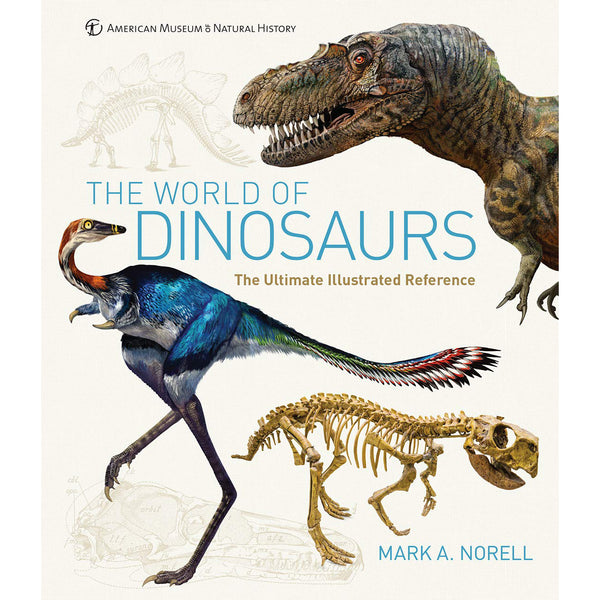 The World of Dinosaurs: The Ultimate Ilustrated Reference
