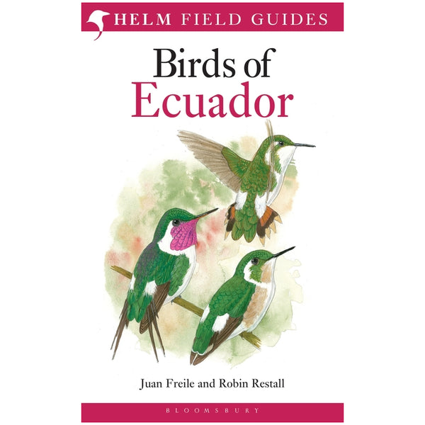 Birds of Ecuador (Helm Field Guides)