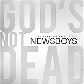 God's Not Dead- The greatest hits of the newsboys - CD