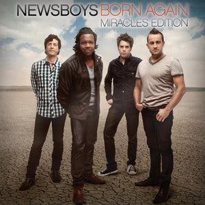 Newsboys Born again miracles edition CD