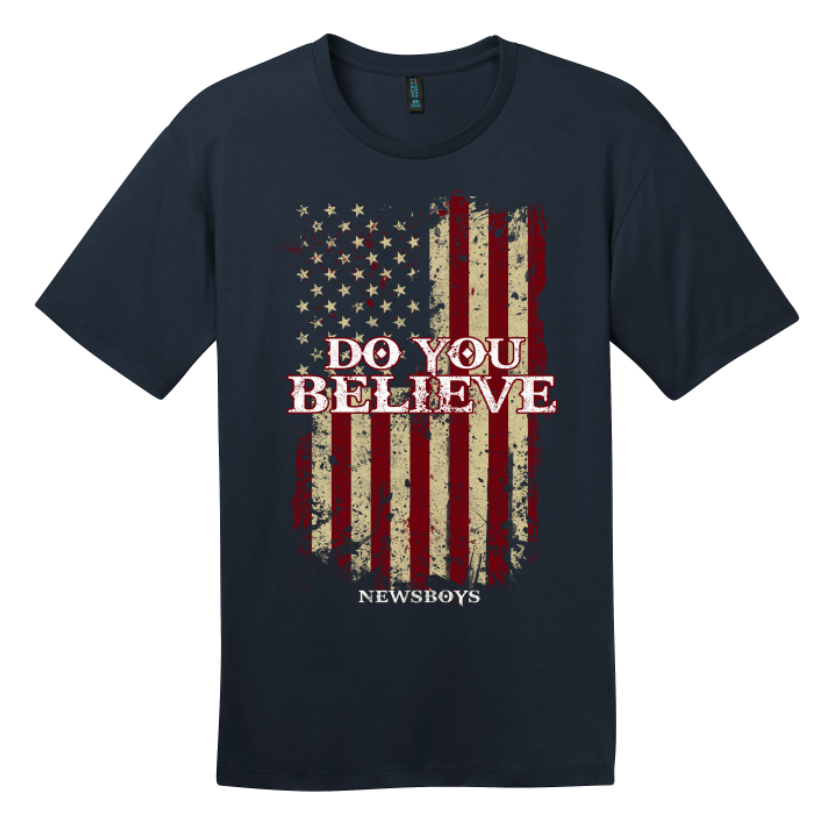 Do You Believe Flag T-Shirt