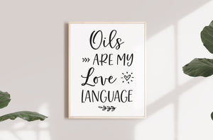 Printable Wall Art - Oils are My Love Language
