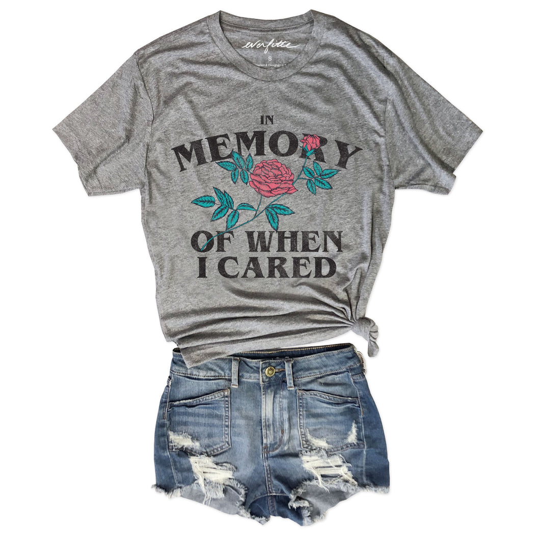 In Memory of When I Cared.... Funny Heather Grey Unisex Triblend Tee