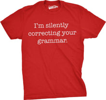 Load image into Gallery viewer, I'm Silently Correcting Your Grammar Men's Tshirt