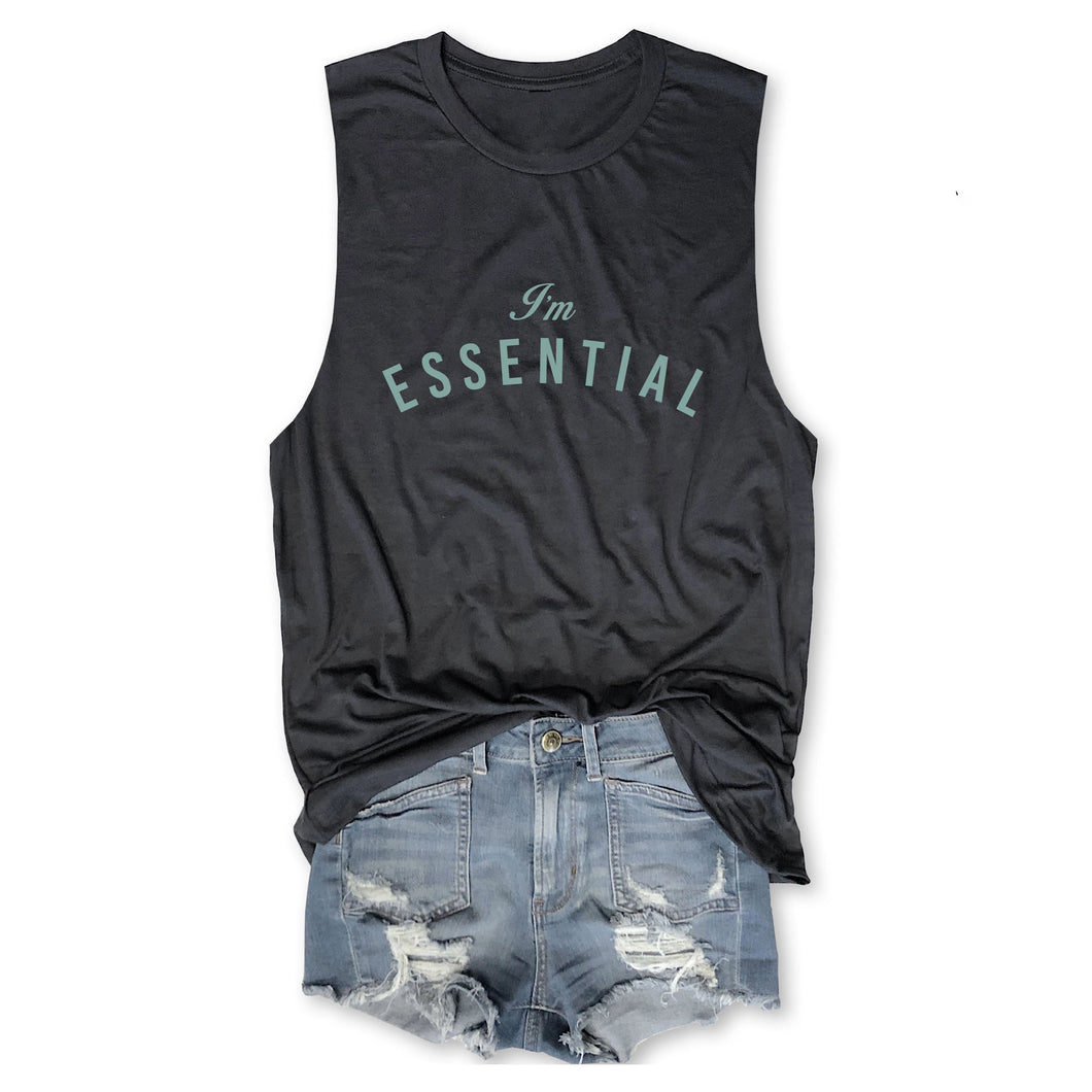 LIMITED! I'm Essential ... Funny Unisex Super Soft Triblend Raw Edge Muscle Tee