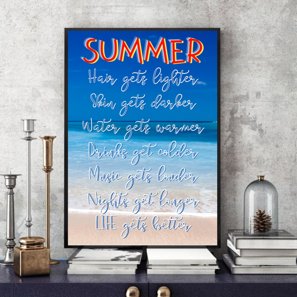 Summer (2.0) Life gets better -  Typographic Wall Art