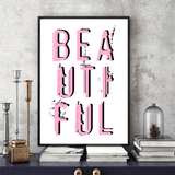 BEAUTIFUL (2.0)  -  Typographic Wall Art