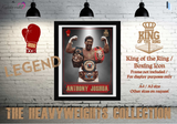Anthony Joshua AJ - King of the Ring - Heavyweight Legend / Boxing Icon - Poster / Print