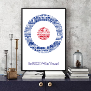 In Mod we trust / 'It's a way of life' Mods - Typography Print