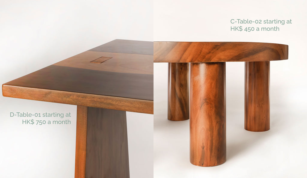 Close up shot of two tables with text: D-Table-01 starting at HK$ 750 a month and C-Table-02 starting at HK$ 450 a month