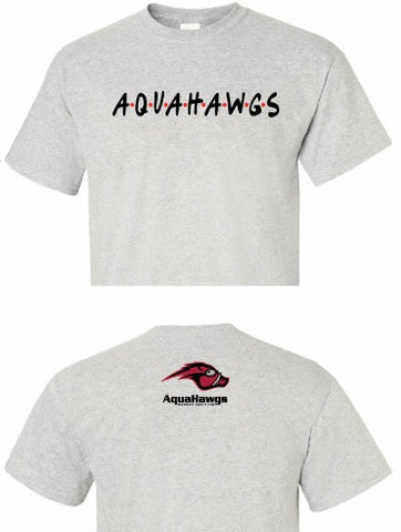 "AquaHawgs ""Friends"" and Family Shirt"