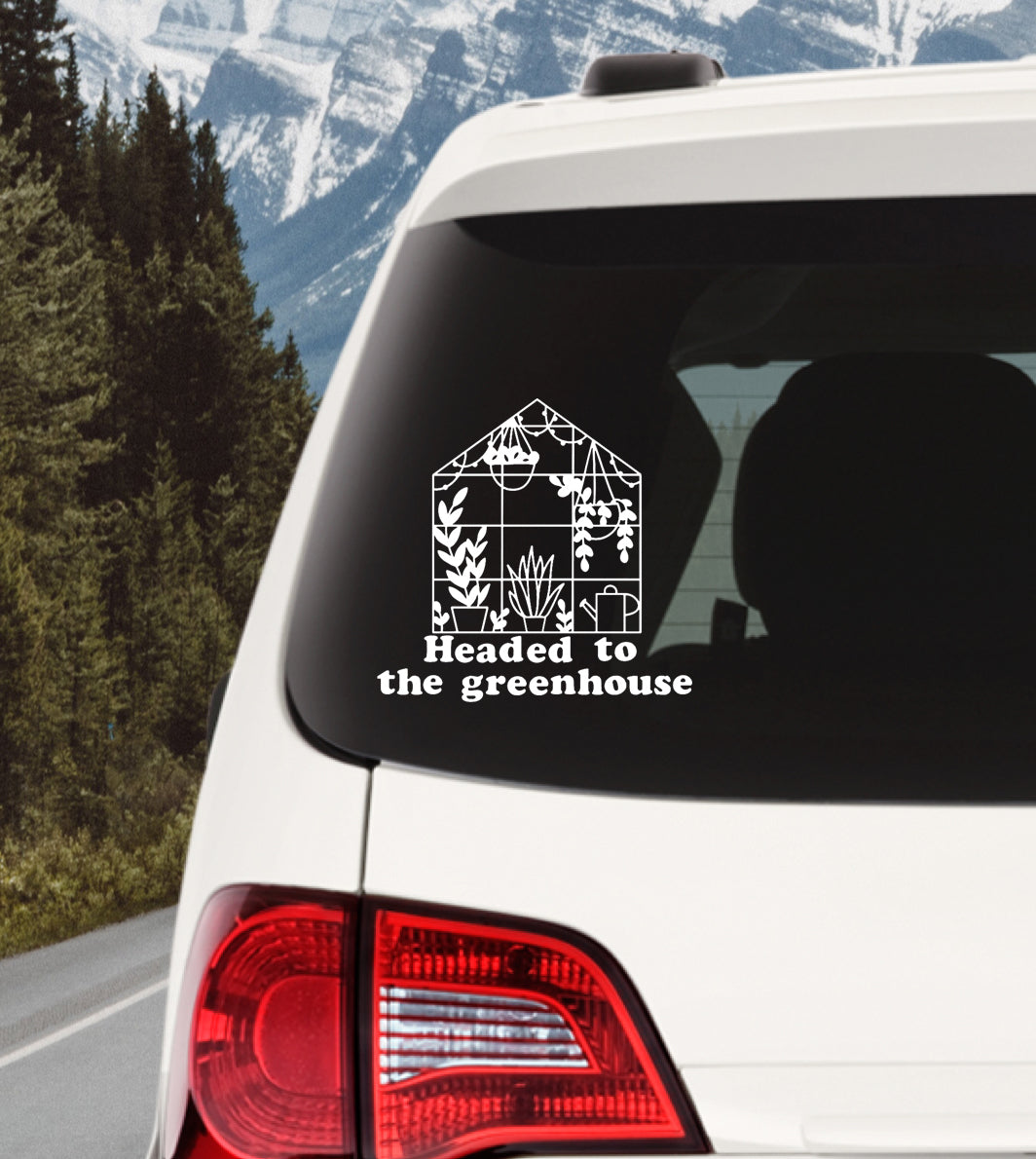 Headed to the Greenhouse Decal