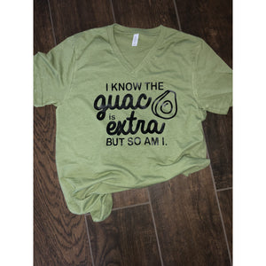 Guac is Extra Shirt