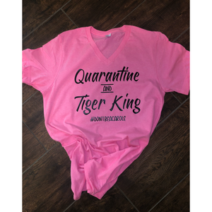 Quaratine & Tiger King T-shirt