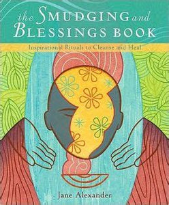The Smudging and Blessing Book