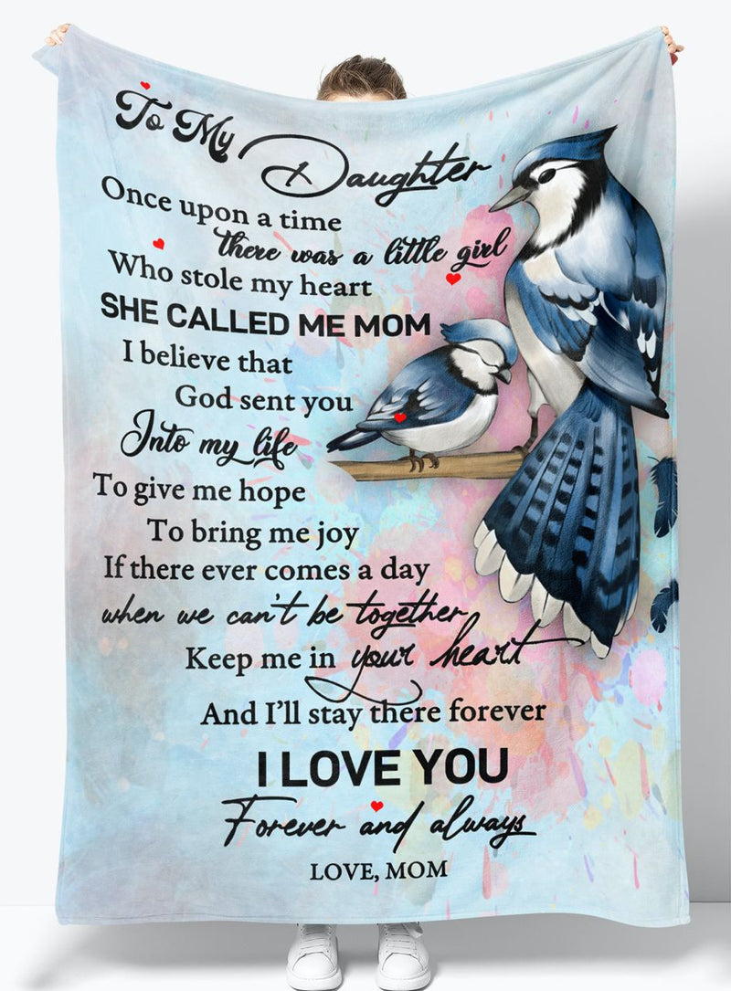 To My Daughter - From Mom - Fleece Blanket Gift BMD026