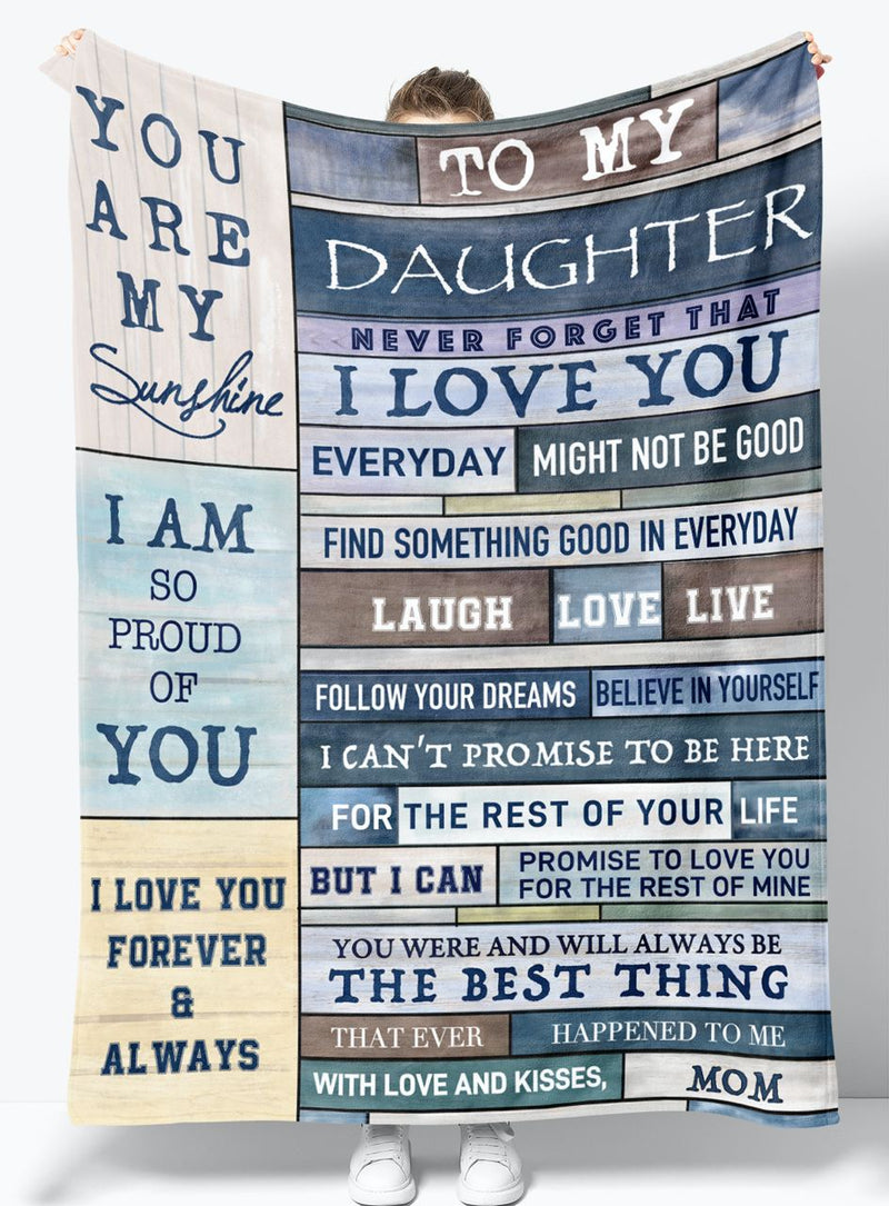 To My Daughter - From Mom - Fleece Blanket Gift BMD044
