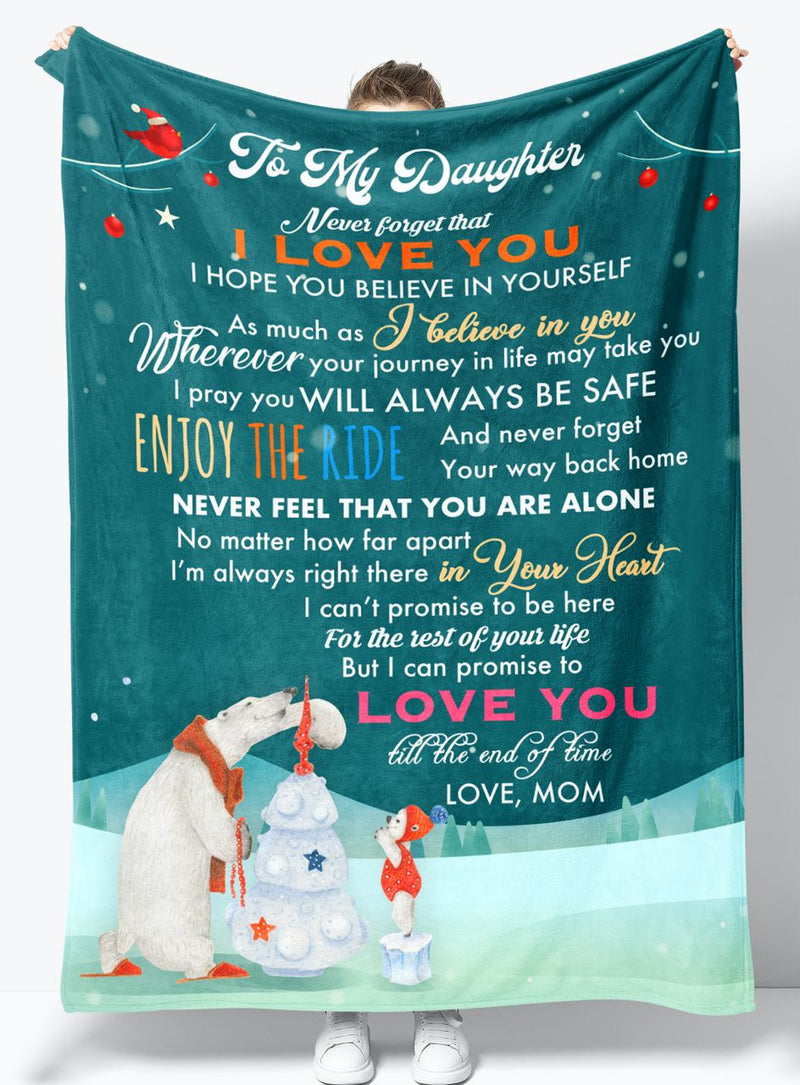 To My Daughter - From Mom - Fleece Blanket Gift BMD062