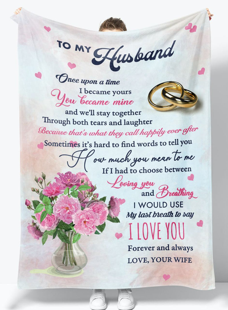 To My Husband - From Wife - Fleece Blanket Gift BWH008