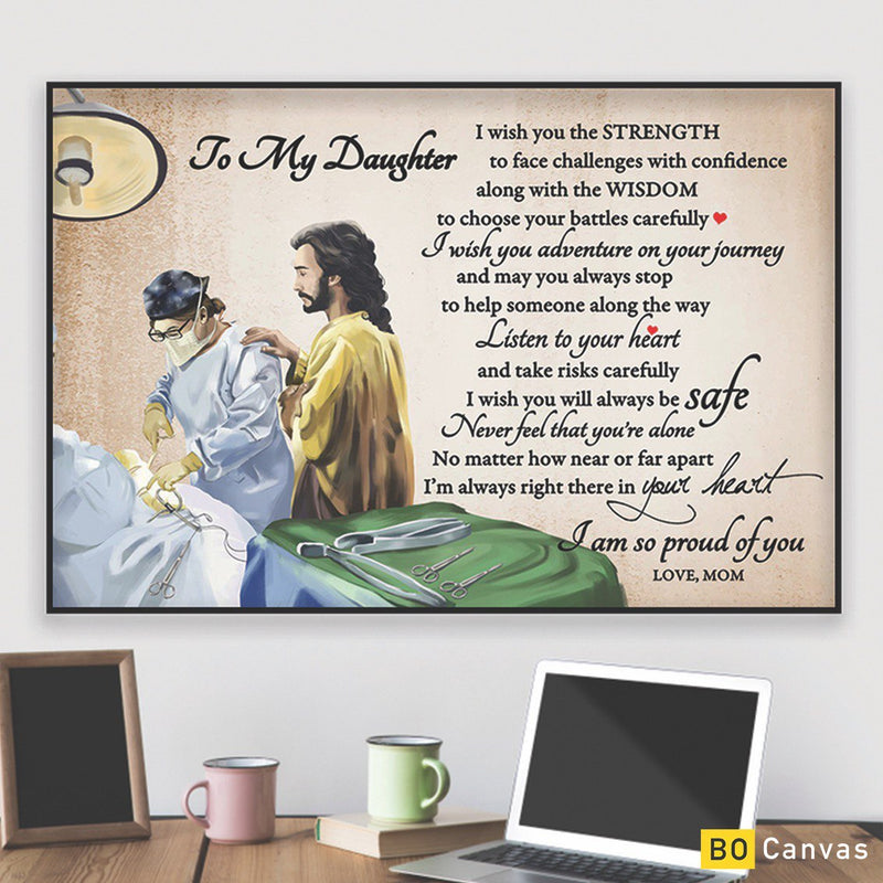 To My Daughter - From Mom - Doctor Framed Canvas Gift MD005
