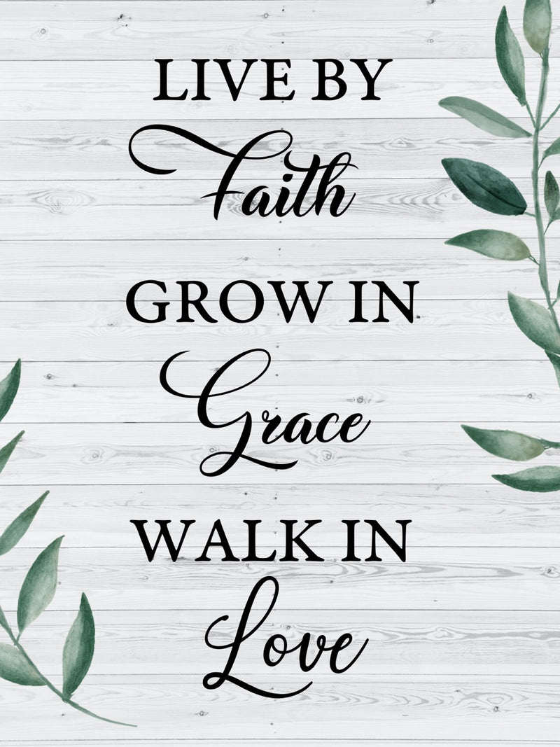 Live By Faith - Grow In Grace - Walk In Love - Canvas Gift