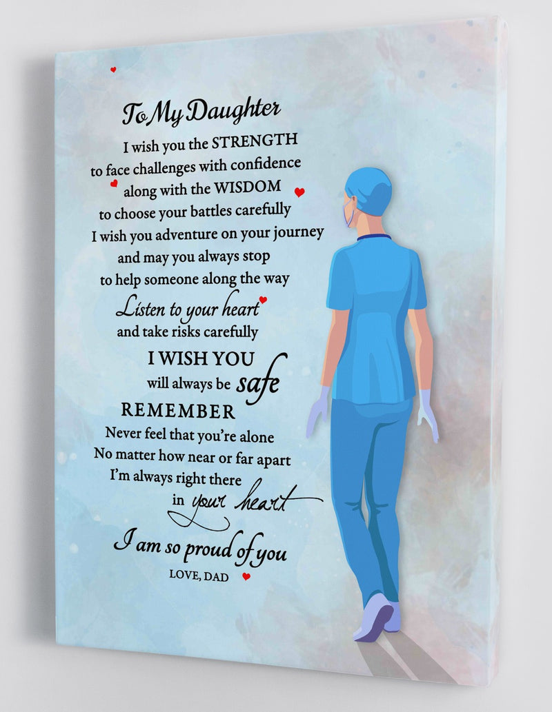 To My Daughter - From Dad - Nurse Canvas Gift DD002