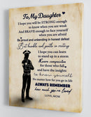 To My Daughter - From Mom - Police Framed Canvas Gift MD013