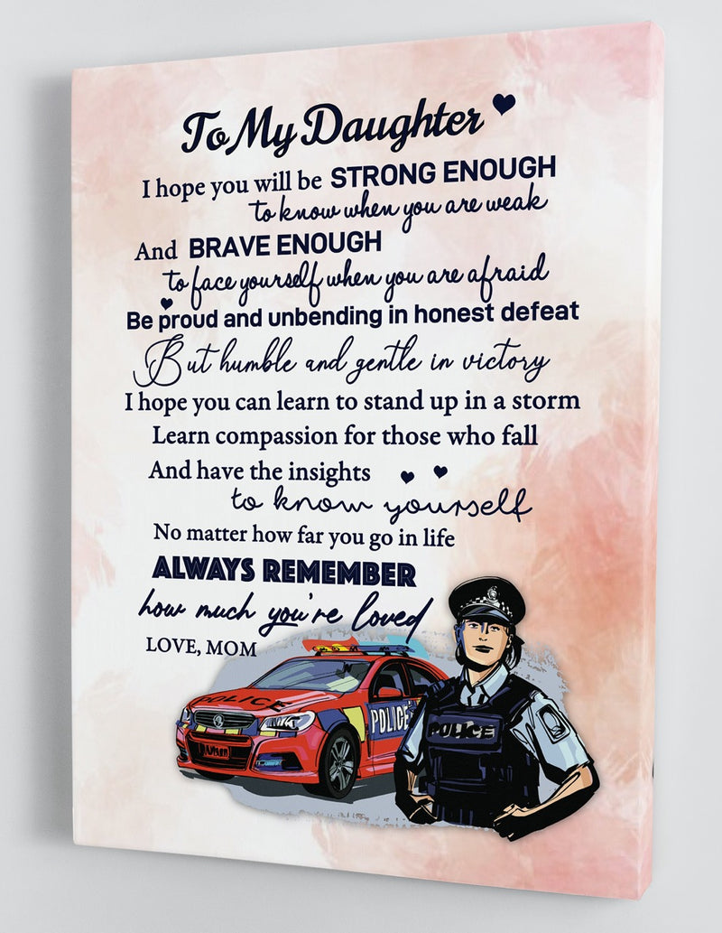 To My Daughter - From Mom - Police Framed Canvas Gift MD015