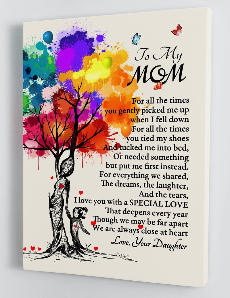 To My Mom - From Daughter - Framed Canvas Gift DM001
