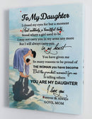 To My Daughter - From Mom - Framed Canvas Gift MD052
