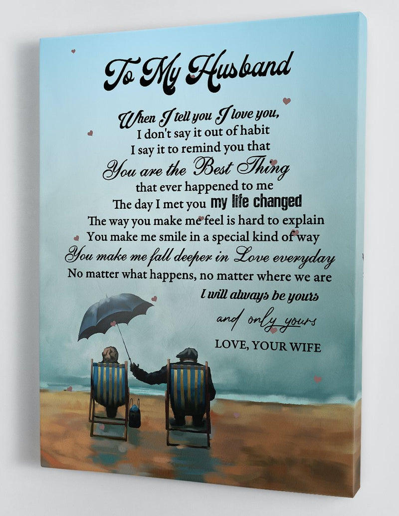 To My Husband - From Wife - Framed Canvas Gift WH014