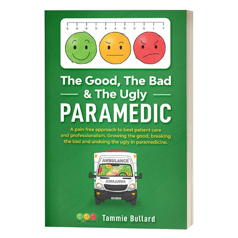 The Good, the Bad and the Ugly Paramedic