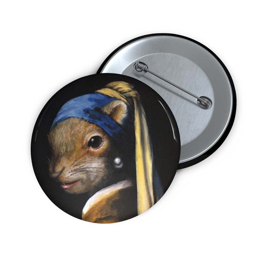 """Squirrel With A Pearl Earring"" Pin Buttons"