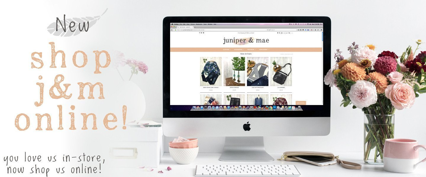 New - Shop juniper and mae online