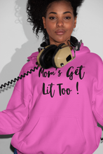Load image into Gallery viewer, Mom's Get Lit Too Sweatshirt (Pink)